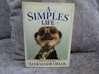 A Simples Life by Aleksandr Orlov