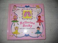 Ballerina Becky and Other Ballerina Stories - Children's Book for £4.00