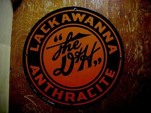 """ The D&H "" LACKAWANNA ANTHRACITE Authentic  Antique Porcelain Enameled  SIGN"