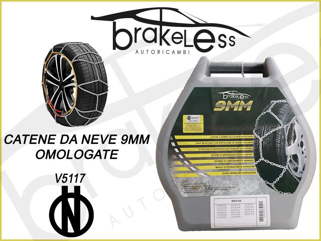 CATENE DA NEVE OMOLOGATE per auto 9mm PNEUMATICI 225/45 R17 GRUPPO 95 BRAKELESS