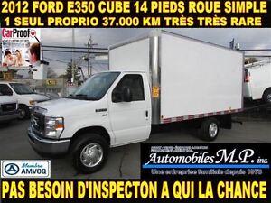 2012 Ford E-350 CUBE 14 PIEDS 37.000 KM 1 SEUL PROPRIO ROUE SIMP