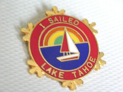 """""""I Sailed Lake Tahoe"""" PIN California Nevada Vintage 1984 Sailboat Wheel Collect"""