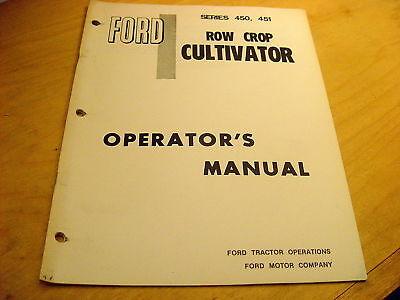 Ford 450 451 Row Crop Cultivator Operators Manual
