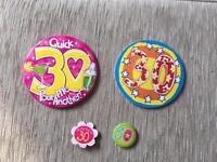 Selection 30th birthday badges - free to first collector