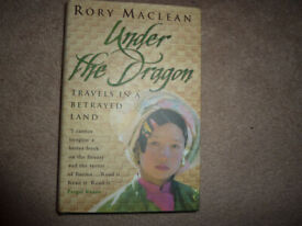 Under the Dragon by Rory Maclean - travel writing about Burma, published in 1998.
