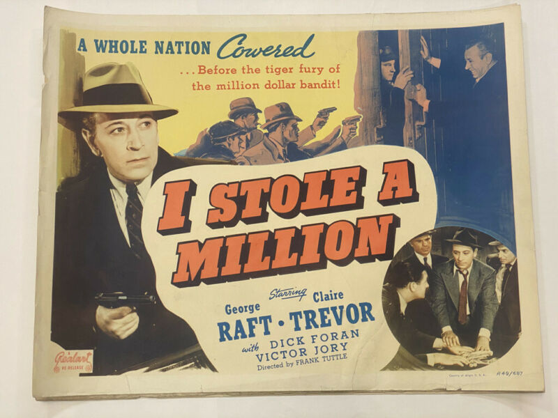 """I Stole a Million"" -Vintage Half Sheet Lobby Card (re-release) Late 1940s 22x28"