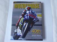 Motocourse Annual 2015- 2016 40 Year (ex cond)