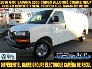 2016 GMC Savana 2500 CARGO ALLONGÉ 4.936 KM IMPECCABLE