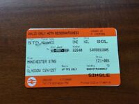 Single journey ticket MANCHESTER to GLASGOW MON 28th MAY