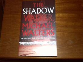 Michael Walters ... The Shadow Walker