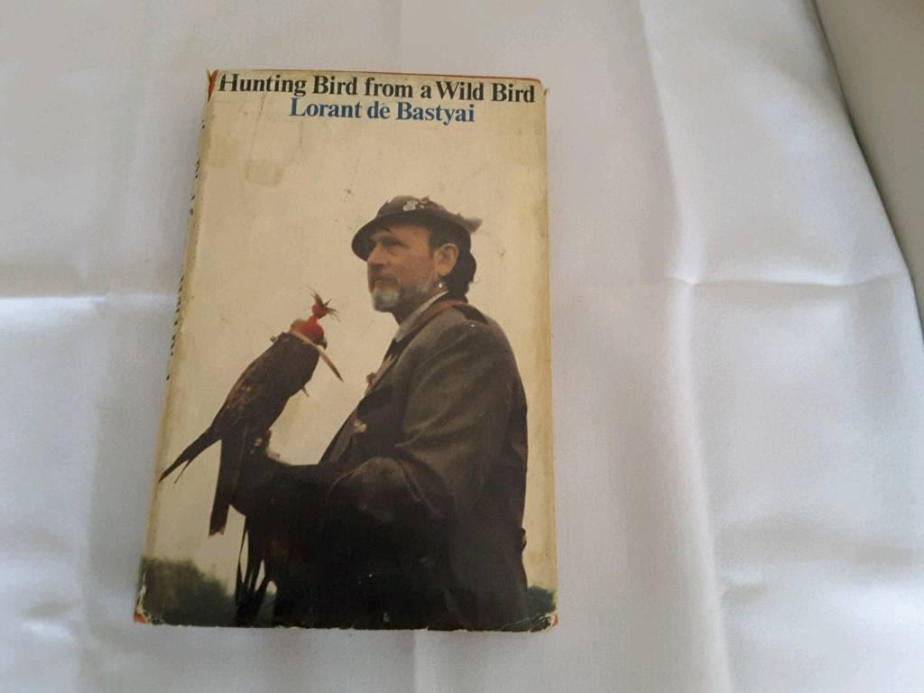 Hunting Bird from a Wild Bird by Lorant de Bastyai signed copy