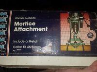 Mortice attachment