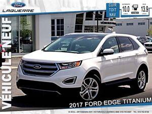 2017 Ford Edge Titanium*155$/Semaine*