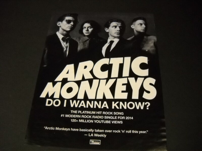 ARCTIC MONKEYS have a Platinum Hit Rock Song DO I WANNA KNOW Promo Poster Ad