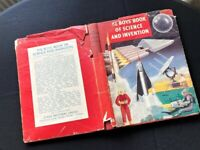 THE BOYS BOOK OF SCIENCE & INVENTION 1959 GREAT VINTAGE BOYS BOOK AMAZING FACTS
