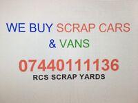 WE WANT YOUR SCRAP CAR OR VAN