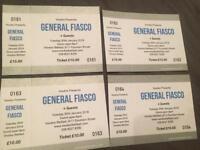 General fiasco tickets x 4