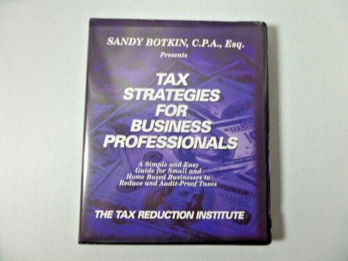 Tax Strategies for Business Professionals by Sandy Botkin, C.P.A., Esq. - 6 CDs