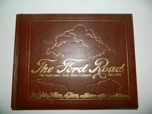 The Ford Road 75th Anniversary of Ford Motor Company History Book - hard cover