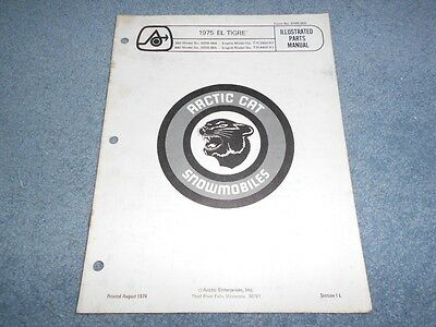1975 ARCTIC CAT EL TIGRE SNOWMOBILE PARTS BOOK ILLUSTRATED FACTORY MANUAL