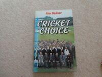"Signed copy, Alec Bedser ""Cricket Choice"", excellent condition."
