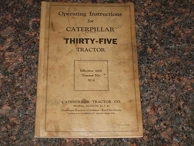 Cat Caterpillar Operating Instructions Manual For Thirty-five Tractor 1932