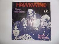 Hawkwind Silver Machine / seven by seven German original pressing
