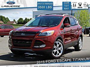2015 Ford Escape TITANIUM**AWD*CUIR* TOIT*NAVI*A/C 2 ZONES**
