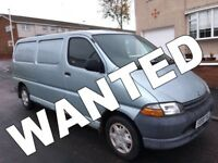 WANTED!!! TOYOTA HIACE & MERCEDES SPRINTER & VOLKSWAGEN CRAFTER ANY CONDITION