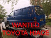 TOYOTA HIACE ANY CONDITION WANTED
