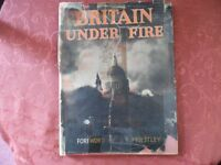 'Britain Under Fire ' hardback pictorial book