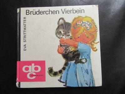 Vier, Meyers (Brüderchen Vierbein-Meyer-Rey--ABC-Ich kann lesen-DDR Kinderbuch...)