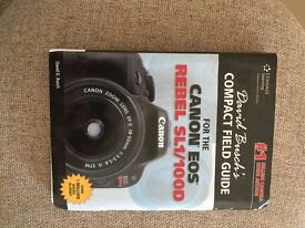 CANON EOS 100D COMPACT FIELD GUIDE