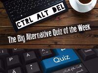 The Big Alternative Quiz of the Week - CTRL ALT DEL - The Four Horsemen Bournemouth Pub Quiz