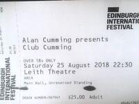 Alan Cumming presents Club Cumming Edinburgh Leith Theatre Sat 25th August 2018 10:30pm (2 tickets)