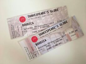 2 x Tickets to Shakespeare's Globe Theatre 'Boudica' PRICE NEG.
