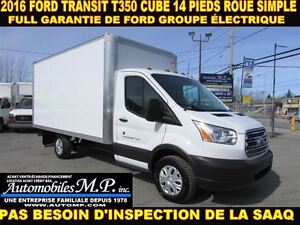 2016 Ford Transit T-350 CUBE 14 PIEDS ROUE SIMPLE COMME UN NEUF