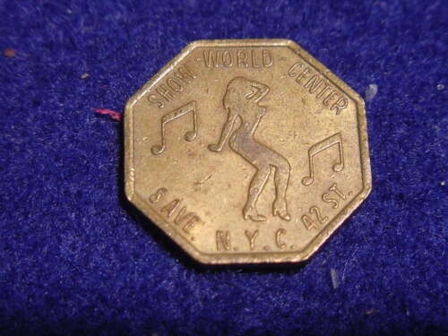 SCARCE SHOW WORLD CENTER TOKEN ~ LAST OF THE PEEP SHOWS ~ 42ND ST. NEW YORK CITY