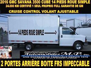 2016 GMC Savana 3500 CUBE 14 PIEDS 24.000 KM ROUE SIMPLE