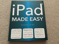 iPad Made Easy by Roger Laing ....... NEW book