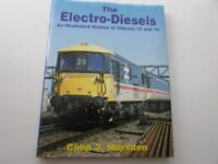 The Electro Diesels Class 73 and 74 by Colin J Marsden. Hardback. used but in very good condition.