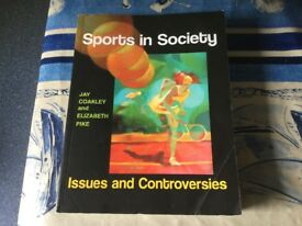 SPORTS IN SOCIETY ISSUES AND CONTROVERSIES BY Jay Coakley & Elizabeth Pike. University/college book.