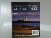 The World's Greatest Golf Courses by Geoffrey Giles