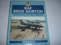 R.A.F BRIZE NORTON (GATEWAY TO THE WORLD) and CHRONICALS OF AVIATION