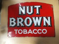 rare nut brown original enamel advertising sign in excellent condition
