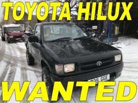 WANTED!!!! TOYOTA HILUX
