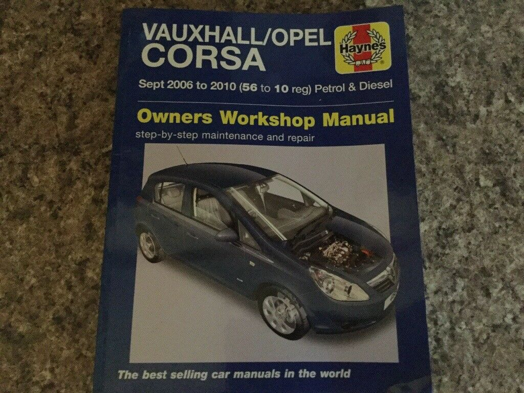 Vauxhall/Opel Corsa Haynes workshop manual 2006to 2010
