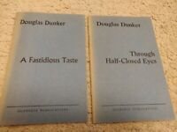 Douglas Dunker signed copy A Fastidious Taste and Through Half-Closed Eyes
