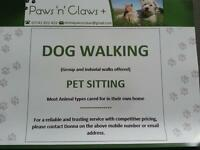 Paws' n'claws Plus ... Dog Walking and Pet Sitiing .. Contact Donna on ... 07742832453
