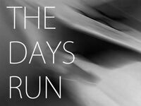 'The Days Run' - looking for a new DRUMMER to complete line-up